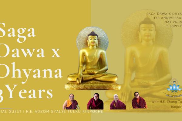 Saga Dawa x Dhyana Anniversary Special